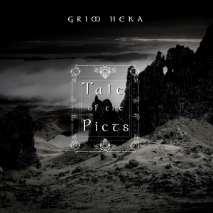 grim heka tale of the pict